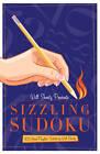 Will Shortz Presents: Sizzling Sudoku by Will Shortz (Paperback, 2012)