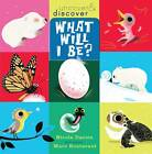 What Will I Be? by Nicola Davies (Paperback, 2012)