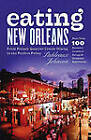 Eating New Orleans: From French Quarter Creole Dining to the Perfect Poboy by Pableaux Johnson (Paperback, 2005)