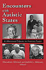 Encounters with Autistic States: A Memorial Tribute to Frances Tustin by Jason Aronson Inc. Publishers (Hardback, 1997)