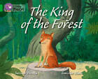 The King of the Forest: Band 05/Green by HarperCollins Publishers (Paperback, 2012)