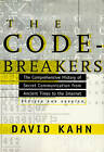 The Codebreakers: The Comprehensive History of Secret Communication from Ancient Times to the Internet by David Kahn (Hardback, 1997)