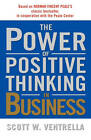 Power of Positive Thinking in Busin by VENTRELLA (Paperback, 2002)