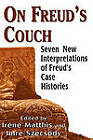 On Freud's Couch: Seven New Interpretations of Freud's Case Histories by Jason Aronson Inc. Publishers (Hardback, 1998)