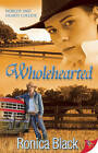 Wholehearted by Ronica Black (Paperback, 2012)