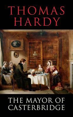 The Mayor of Casterbridge by Thomas Hardy (Paperback, 2012)