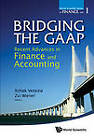 Bridging the GAAP: Recent Advances in Finance and Accounting by World Scientific Publishing Co Pte Ltd (Hardback, 2012)