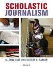Scholastic Journalism by Sherri Taylor, C. Dow Tate (Paperback, 2013)