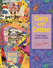 Crazy with Cotton by Diana Leone (Paperback, 1996)