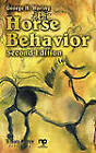 Horse Behavior: The Behavioral Traits and Adaptations of Domestic and Wild Horses, Including Ponies by George H. Waring (Hardback, 2002)