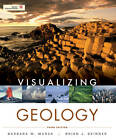 Visualizing Geology by Barbara W. Murck (Paperback, 2012)