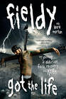 Got the Life: My Journey of Addiction, Faith, Recovery, and Korn by Fieldy (Paperback, 2010)
