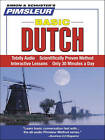 Dutch, Basic: Learn to Speak and Understand Dutch with Pimsleur Language Programs by Pimsleur (CD-Audio)
