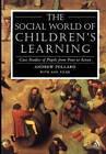 Social World of Children's Learning by Professor Andrew Pollard (Paperback, 2001)