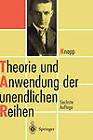 Theorie Und Anwendung Der Unendlichen Reihen by Konrad Knopp (Hardback)