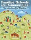 Families, Schools and Communities: Together for Young Children by Dr Donna Couchenour, Kent Chrisman (Paperback / softback, 2012)