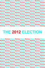 The 2012 Election by Pearson Education, Brian Harward (Paperback, 2012)