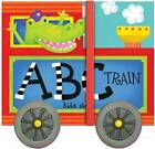 ABC Train by Andrews McMeel Publishing (Board book, 2013)