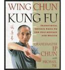 Wing Chun by I. Chun (Paperback, 1999)