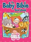 Baby Bible Storybook for Girls by Robin Currie (Hardback, 2009)