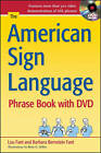 The American Sign Language Phrase Book with DVD by Barbara Bernstein Fant, Lou Fant (Mixed media product, 2011)