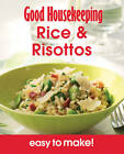 Rice & Risottos: Over 100 Triple-Tested Recipes by Good Housekeeping Institute (Paperback, 2012)