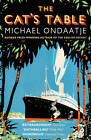 The Cat's Table by Michael Ondaatje (Paperback, 2012)