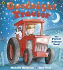 Goodnight Tractor by Michelle Robinson (Paperback, 2013)