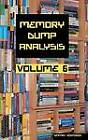 Memory Dump Analysis Anthology: Volume 6 by Dmitry Vostokov (Hardback, 2011)