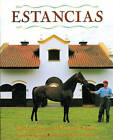 Estancias/ Ranches: The Great Houses and Ranches of Argentina by Jean-Louis Larviere, Maria Saenz Quesada (Hardback, 1993)