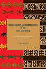 Decentralization and Recentralization in the Developing World: Comparative Studies from Africa and Latin America by J. Tyler Dickovick (Hardback, 2011)