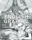 English Graphic by Tom Lubbock (Hardback, 2012)