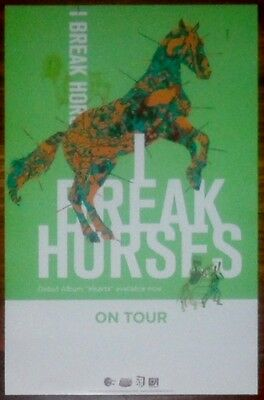I BREAK HORSES Hearts Ltd Ed Poster! Indie Rock Pop M83 WASHED OUT MGMT THE XX