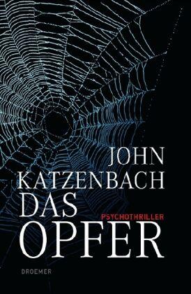 Katzenbach, John - Das Opfer: Psychothriller /4