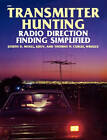 Transmitter Hunting: Radio Direction Finding Simplified by Thomas N. Curlee, Joseph D. Moell (Paperback, 1987)