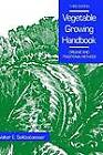 Vegetable Growing Handbook: Organic and Traditional Methods by Walter E. Splittstoesser (Hardback, 1990)