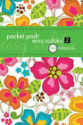 Pocket Posh Easy Sudoku 2: 100 Puzzles by The Puzzle Society (Paperback, 2012)