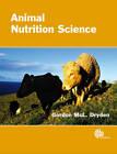 Animal Nutrition Scienc by Gordon Dryden (Paperback, 2008)