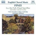 Gerald Finzi - Finzi: Lo, the Full, Final Sacrifice and Other Choral Works (2002)