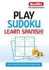 Play Sudoku, Learn Spanish by Berlitz Publishing (Paperback / softback, 2011)