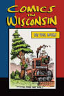 Comics in Wisconsin by Paul Buhle (Paperback, 2009)