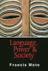 Language, Power and Society by Francis Moto (Paperback, 2009)