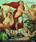 Masters of Italian Art: Raphael by Stephanie Buck, Peter Hohenstatt (Hardback, 2013)