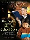 More Readers Theatre for Middle School Boys: Adventures with Mythical Creatures by Ann N. Black (Paperback, 2009)