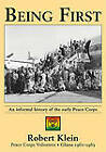 Being First: An Informal History of the Early Peace Corps by Robert Klein (Paperback / softback, 2010)