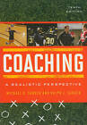 Coaching: A Realistic Perspective by Ralph J. Sabock, Michael D. Sabock (Paperback, 2011)