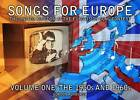 Songs for Europe: The United Kingdom at the Eurovision Song Contest: Volume 1: 1950s and 1960s by Gordon Roxburgh (Paperback, 2012)