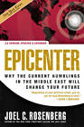Epicenter: Why the Current Rumblings in the Middle East Will Change Your Future by Joel C Rosenberg (Paperback / softback, 2008)