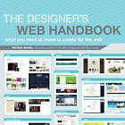 The Designer's Web Handbook: What You Need to Know to Create for the Web by Patrick McNeil (Paperback, 2012)