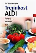 Donhauser, Rose M. - Trennkost mit ALDI /4